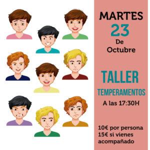 TALLER TEMPERAMENTOS | 23-10-18 | 17: 30