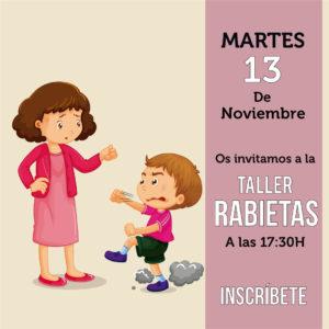 TALLER RABIETAS | 13-11-18 | 17: 30