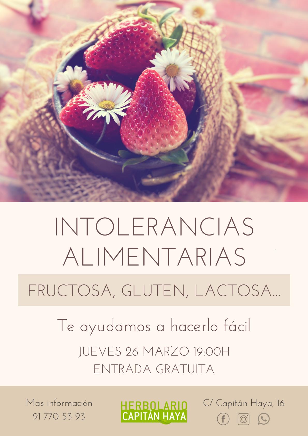 INTOLERANCIAS ALIMENTARIAS FRUCTOSA, GLUTEN, LACTOSA